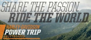 Harley Davidson Power Trip Sweepstakes