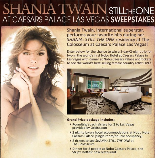 Shania Twain Still The One at Caesars Palace Las Vegas Sweepstakes