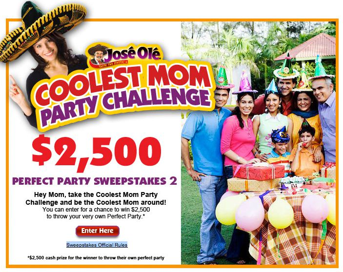 José Olé® Coolest Mom Party Challenge Perfect Party Sweepstakes 2