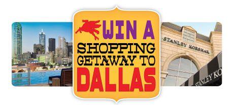 Win a Shopping Getaway to Dallas!