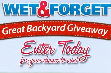 The Wet & Forget Great Backyard Giveaway Sweepstakes