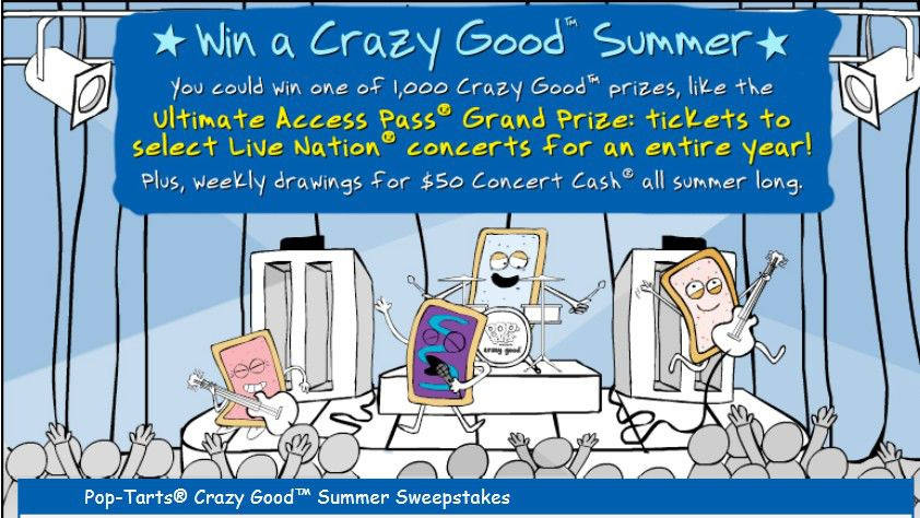 Kellogg's™ Pop-tarts™ crazy good™ summer online Sweepstakes