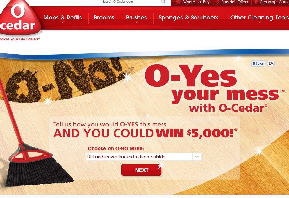 The 2012 O-Cedar® O-Yes Your Mess with O-Cedar™ Sweepstakes