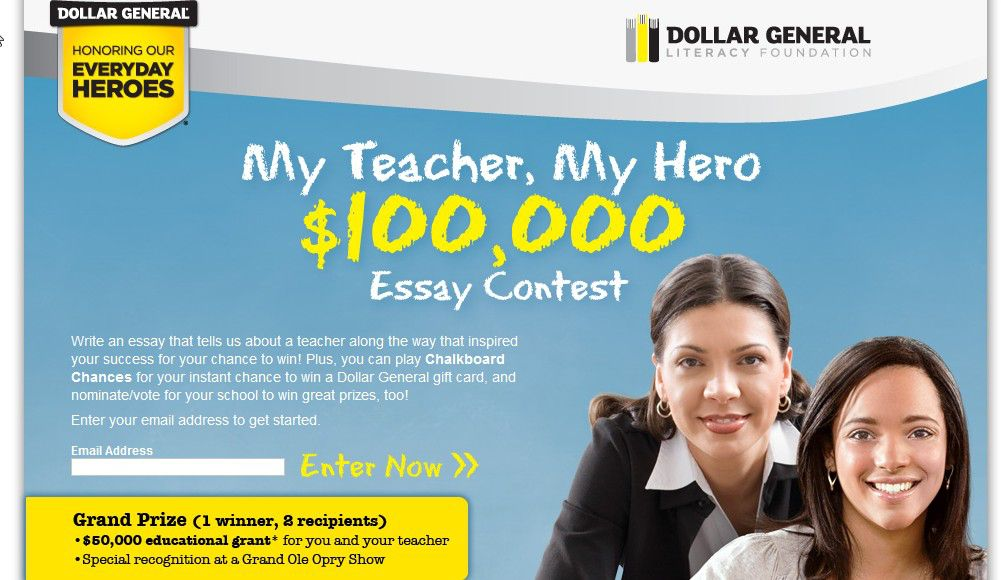 Dollar General My Teacher,My Hero $100,000 Sweepstakes