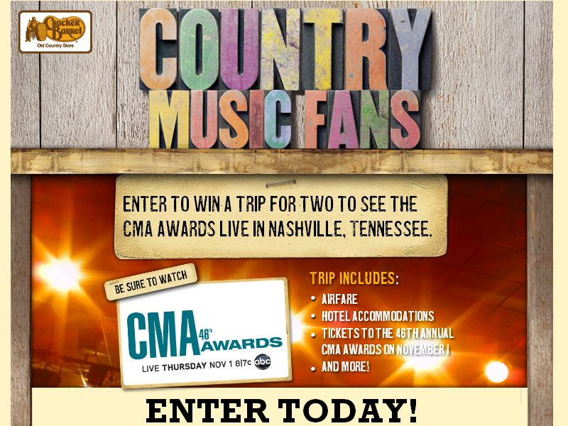 The Cracker Barrel Old Country Store, Inc. Win a Trip to the CMA Awards Sweepstakes