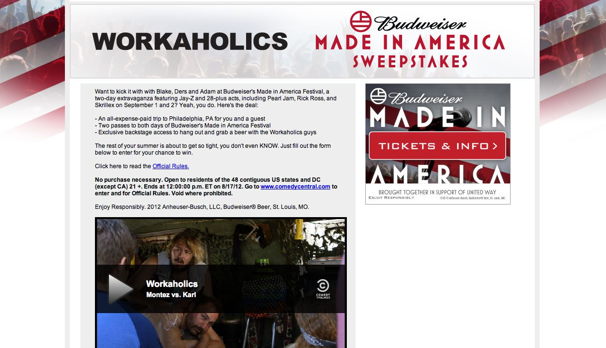 Workaholics: Budweiser Made in America Sweepstakes