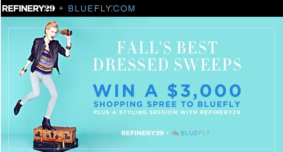 The Refinery29, Inc. + Bluefly, Inc Sweepstakes
