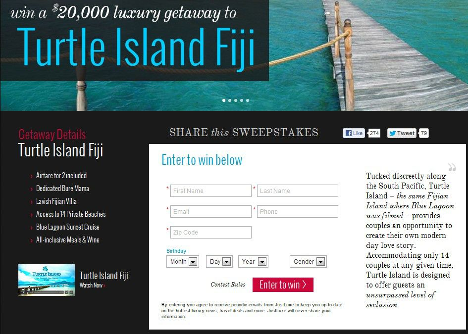 "The ""JustLuxe.com Turtle Island Fiji Getaway"" Sweepstakes"
