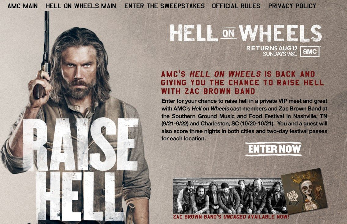 AMC Hell on Wheels / Zac Brown Sweepstakes