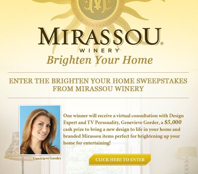 Mirassou Winery Brighten Your Home Sweepstakes