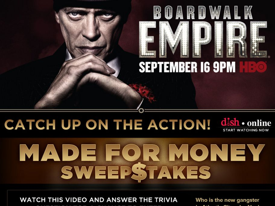DISH/HBO Boardwalk Empire Made for Money Sweepstakes