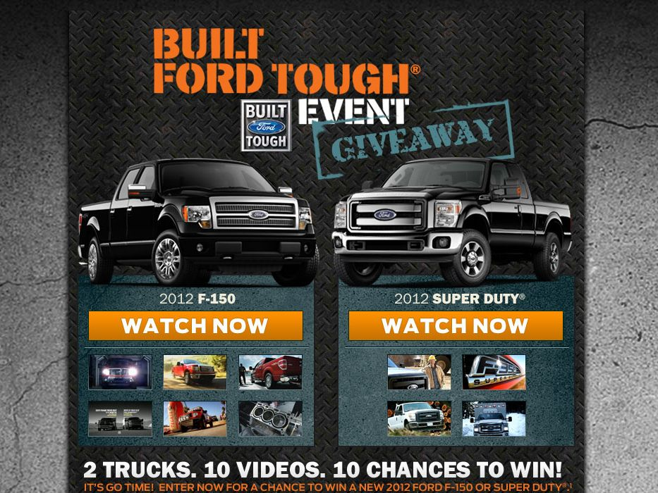 The 2012 Built Ford Tough Giveaway Sweepstakes!