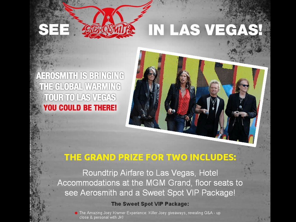 O'Reilly Auto Parts  is offering  Aerosmith in Las Vegas Promotion Sweepstakes