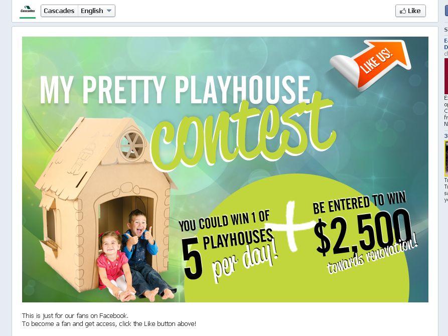 Cascades My pretty playhouse Contest