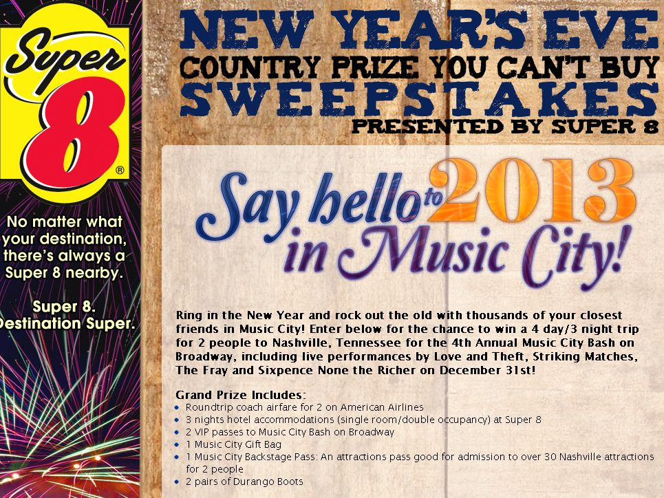 Super 8 New Year's Eve Country Prize You Can't Buy Sweepstakes