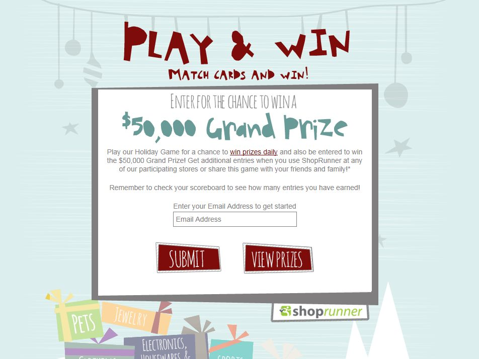 ShopRunner Play and Win Game/Grand Prize Drawing