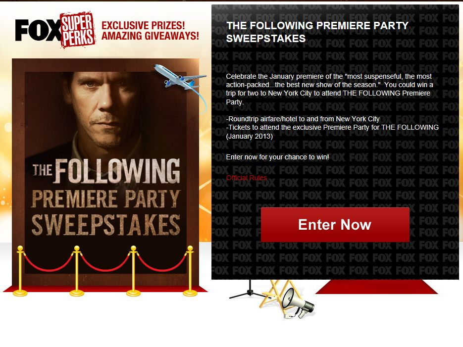 FOX the Following Premiere Party Sweepstakes