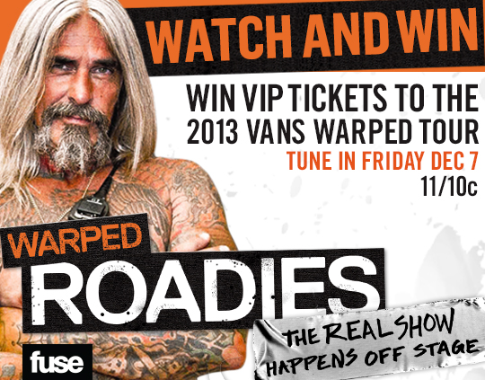 Warped Roadies Watch and Win VIP Sweepstakes
