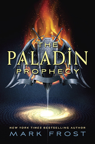 ARC of The Paladin Prophecy by Mark Frost