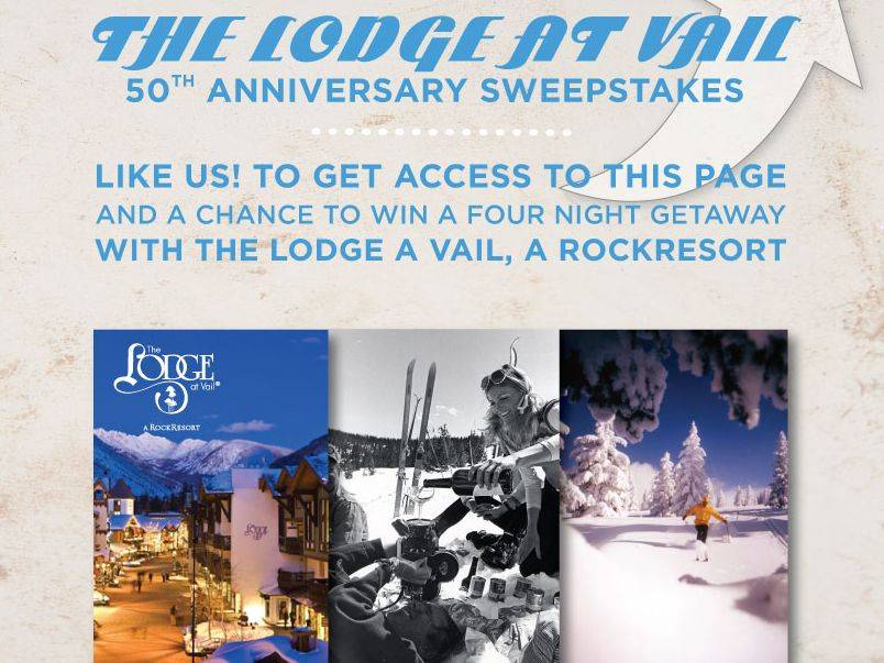 The Lodge at Vail, A RockResort Sweepstakes
