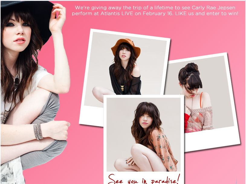 Atlantis LIVE Win a Good Time with Carly Rae Jepsen Sweepstakes