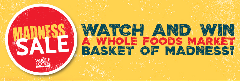 Whole Foods Markets Basket of Madness Sweepstakes