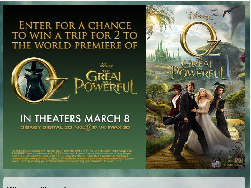 Win a Trip to Oz The Great and Powerful Premiere Sweepstakes