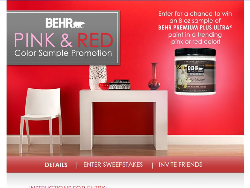 Behr Pink & Red Color Sample Sweepstakes