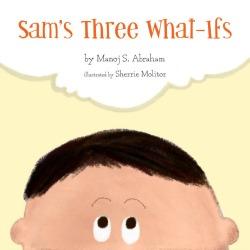 "Apple's bestselling children's book: ""sam's three what-ifs"""