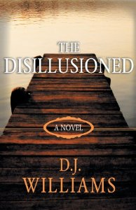 Autographed Copy of The Disillusioned by DJ Williams