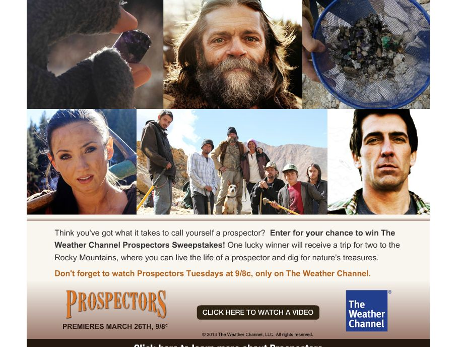 Weather Channel's Prospectors Sweepstakes