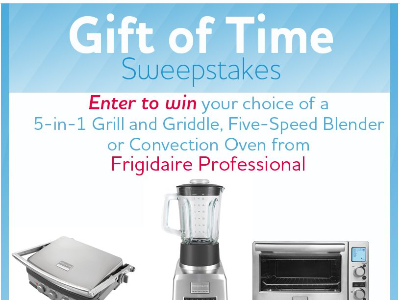 Frigidaire Professional Gift of Time Sweepstakes