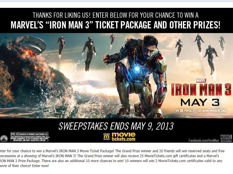 Marvel's IRON MAN 3 Movie Ticket Package Sweepstakes