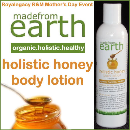 Royalegacy Reviews & More – Made from Earth: Holistic Honey Lotion Giveaway