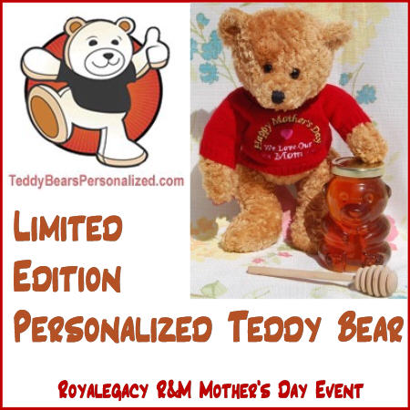 Royalegacy Reviews & More Giveaway – Plush Teddy from TeddyBearsPersonalized.com for Mother's Day
