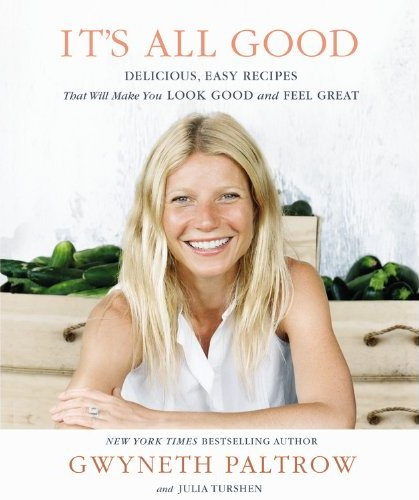 Monthly Pop-Up Giveaway: Gwyneth Palwtrow's Book It's All Good