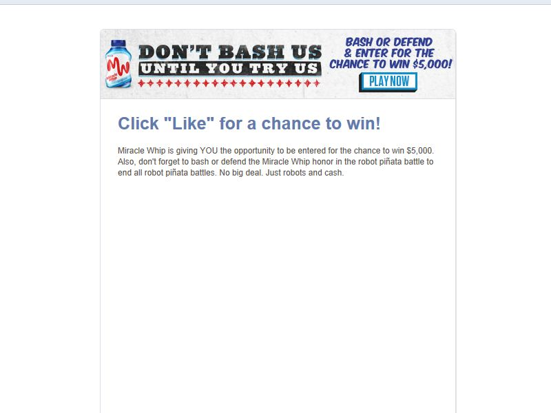 Miracle Whip Don't Bash until You Try Us Sweepstakes