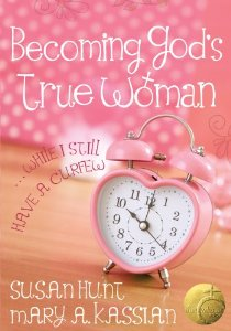 Sonya's Happenings… Becoming God's True Woman