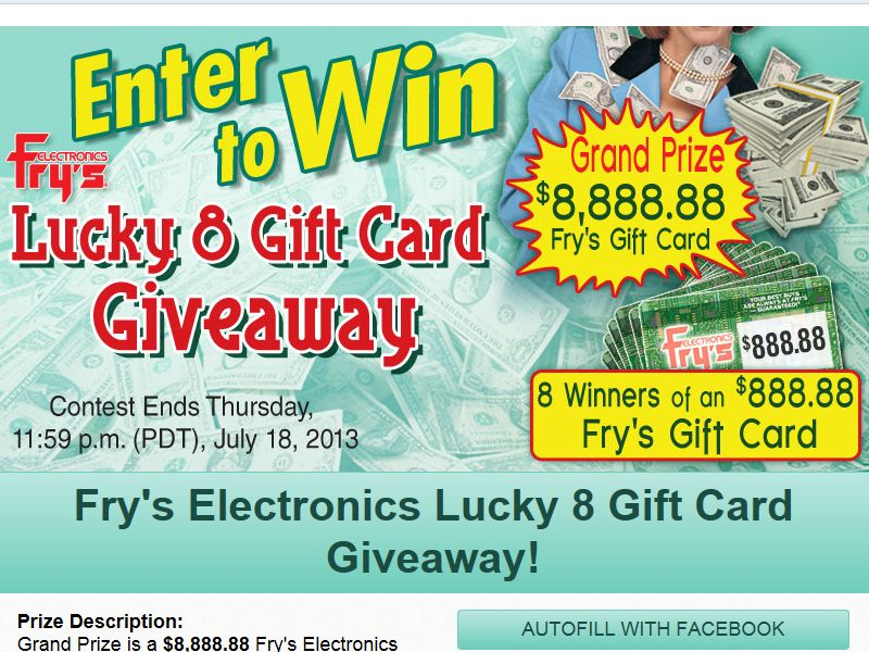 Fry's Electronics, Inc.'s Fry's Lucky 8 Gift Card Facebook Sweepstakes