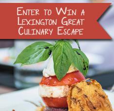 Enter to Win The Lexington, KY, Culinary Escape