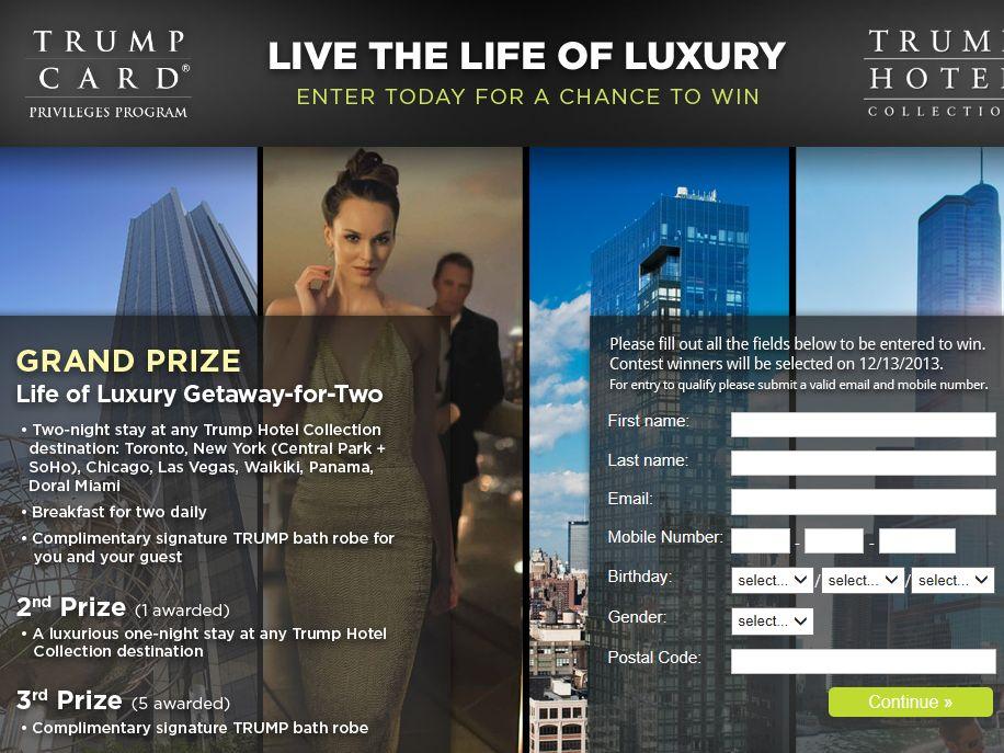 "The Trump ""Life of Luxury"" Getaway Sweepstakes"