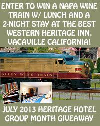 July 2013: Win a Napa Valley Wine Train w/ lunch and a 2-night Stay!