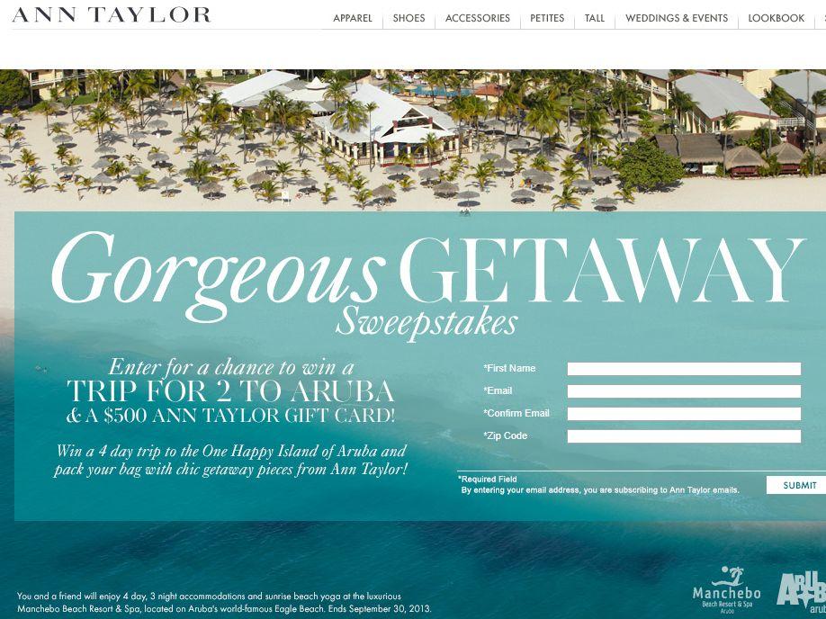 "Ann Taylor ""Gorgeous Getaway"" Sweepstakes"
