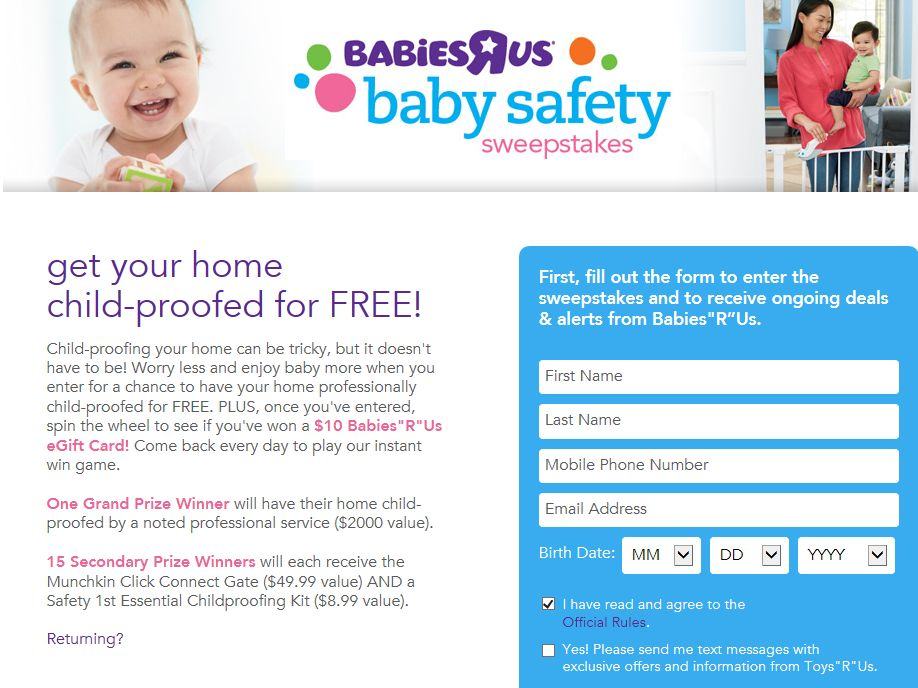 "Babies""R""Us Safety Sweepstakes"