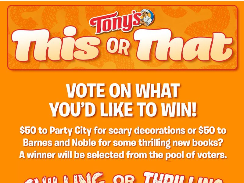 """Tony's """"This or That"""" Sweepstakes"""
