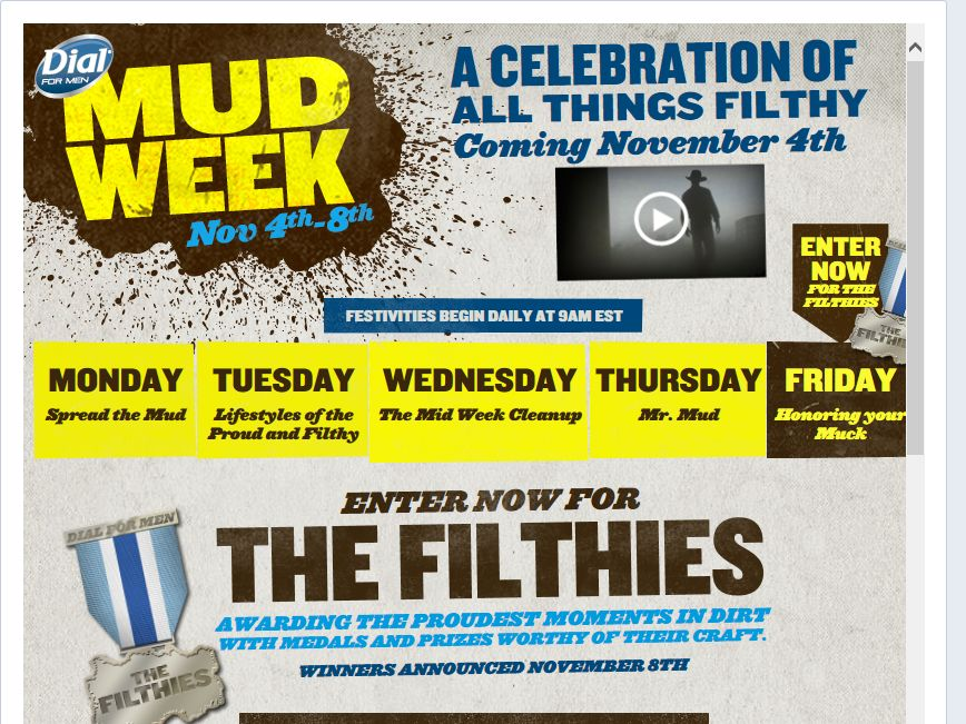 """Dial for Men """"Mud Week"""" Sweepstakes"""