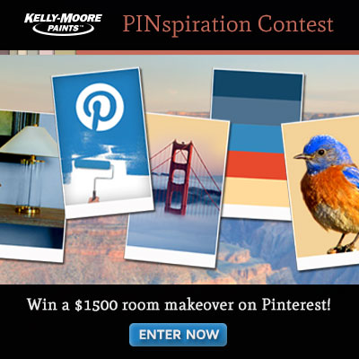 Kelly-Moore Paints' PINspiration Sweepstakes