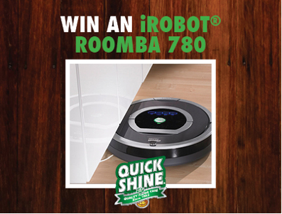 Quick Shine Giveaway: Win a Roomba (ARV $599.99)