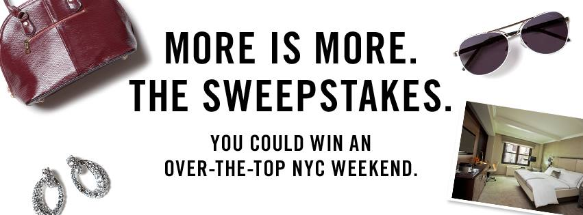 More is More. The Sweepstakes.