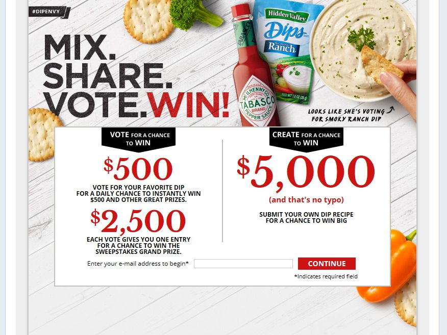 Hidden Valley Dip Envy Mix. Share. Vote. Win! Sweepstakes